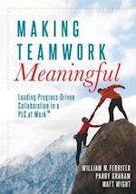Making Teamwork Meaningful
