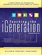 Teaching the Igeneration af Adam Garry, William Ferriter, Mary Damer