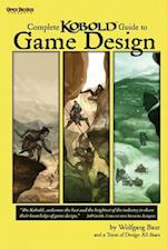 Complete Kobold Guide to Game Design (Studies in Macroeconomic History)