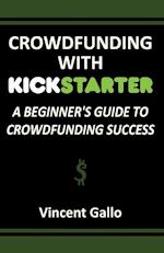 Crowdfunding with Kickstarter