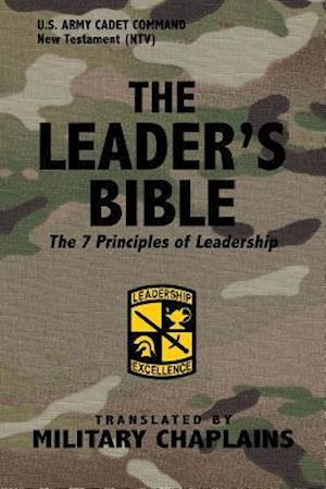 Bog, paperback The Leader's Bible (US Army Cadet Command) by Military Chaplains af Military Chaplains