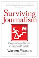 Surviving Journalism
