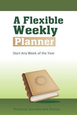 Bog, paperback A Flexible Weekly Planner af Joan Marie Verba
