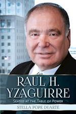 Raul H. Yzaguirre