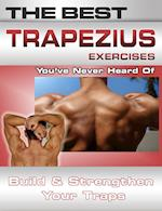 Best Trapezius Exercises You've Never Heard Of