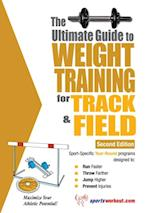 Ultimate Guide to Weight Training for Track and Field