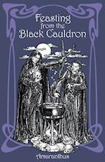 Feasting from the Black Cauldron: Teachings from a Witches' Clan