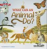 What Can an Animal Do?. by Lawrence F. Lowery