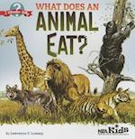 What Does an Animal Eat?. by Lawrence F. Lowery