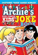 Archie's Even Funnier Kids' Joke Book (Archies Joke Books)