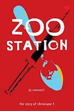 Zoo Station (True Stories Zest Books)