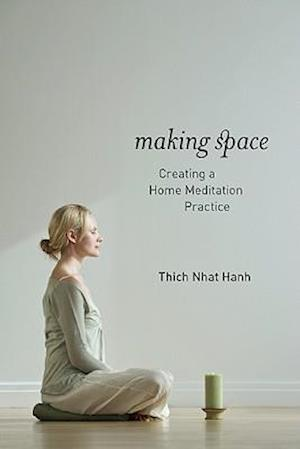 Bog paperback Making Space af Thich Nhat Hanh