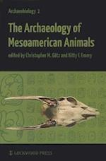 The Archaeology of Mesoamerican Animals (Archaeobiology, nr. 1)