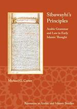 Sibawayhi's Principles (Resources in Arabic and Islamic Studies)