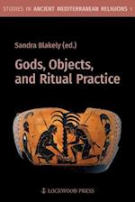 Gods, Objects, and Ritual Practice in Ancient Mediterranean Religion (Studies in Ancient Mediterranean Religions, nr. 1)