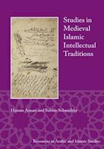 Studies in Medieval Islamic Intellectual Traditions (Resources in Arabic and Islamic Studies)