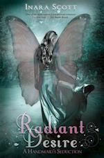 Radiant Desire (Handmaid's Seduction, nr. 1)