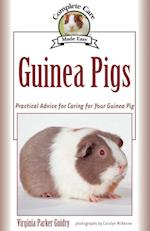Guinea Pigs (Complete Care Made Easy)
