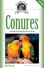 Conures (Complete Care Made Easy)
