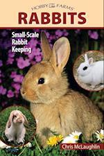 Hobby Farms: Rabbits