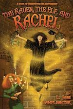 The Raven, the Elf, and Rachel af L. Jagi Lamplighter