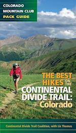 Best Hikes on the Continental Divide Trail: Colorado