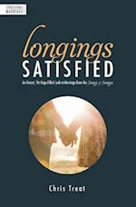 Longings Satisfied: An Honest, Hope-Filled Look at Marriage from the Song of Songs