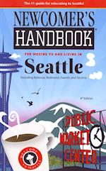 Newcomer's Handbook for Moving to and Living in Seattle af Monique Vescia
