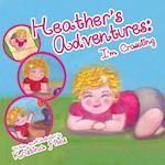 Heather's Adventures - I'm Crawling (Heathers Adventures, nr. 1)
