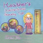 Heather's Adventures - Standing Tall (Heathers Adventures, nr. 2)
