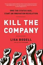 Kill the Company af Lisa Bodell