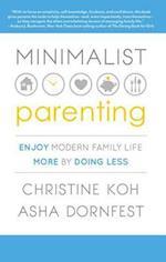 Minimalist Parenting af Christine K. Koh