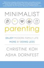Minimalist Parenting af Asha Dornfest