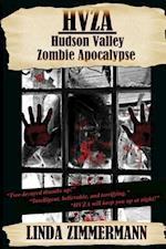 Hvza: Hudson Valley Zombie Apocalypse