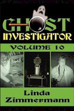 Ghost Investigator Volume 10