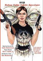 HVZA: Hudson Valley Zombie Apocalypse, The Graphic Novel