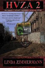 Hvza 2: Hudson Valley Zombie Apocalypse