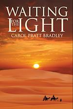Waiting for the Light af Carol Pratt Bradley