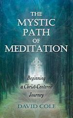 The Mystic Path of Meditation