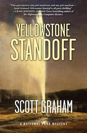 Yellowstone Standoff af Scott Graham