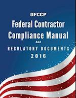 Ofccp Federal Contractor Compliance Manual and Regulatory Documents 2016.