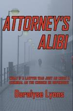 Attorney's Alibi af Daralyse Lyons