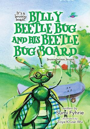 Bog, paperback Billy Beetle Bug and His Beetle Bug Board af Sumi Fyhrie
