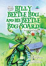 Billy Beetle Bug and His Beetle Bug Board: Bound, Bounce, Bounce af Sumi Fyhrie