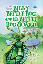 Billy Beetle Bug and His Beetle Bug Board: Bounce, Bounce, Bounce af Sumi Fyhrie