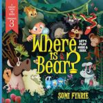 Where Is Bear? af Sumi Fyhrie