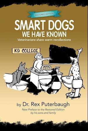 Bog, paperback Smart Dogs We Have Known af Rex Puterbaugh