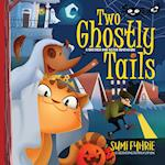 Two Ghostly Tails: A Simple Town Tale
