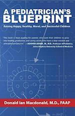 A Pediatrician's Blueprint af Donald Macdonald