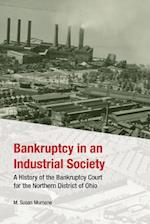 Bankruptcy in an Industrial Society
